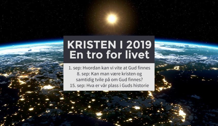 Kristen i 2019? En tro for livet