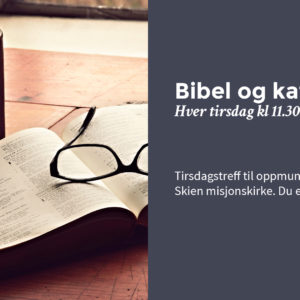 Bibel og kaffe, bønnemøter og formiddagsgudstjenester
